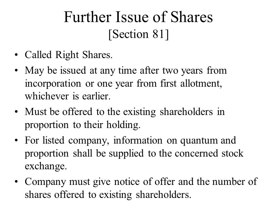 Further Issue of Shares [Section 81]